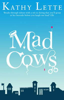 Mad Cows (Paperback)