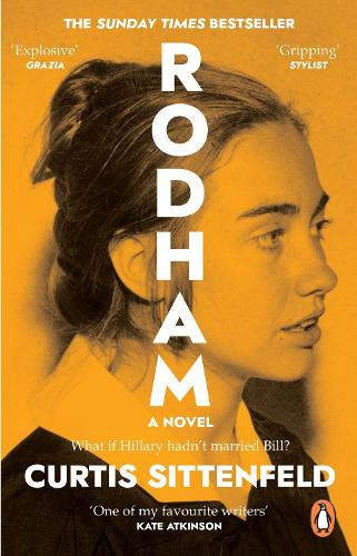 Rodham: What if Hillary hadn't married Bill? (Paperback)