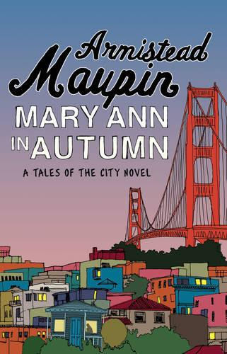 Mary Ann in Autumn: Tales of the City 8 - Tales of the City (Paperback)