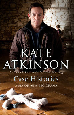 Case Histories: (Jackson Brodie) - Jackson Brodie 1 (Paperback)