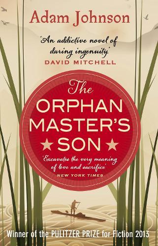 The Orphan Master's Son: Barack Obama's Summer Reading Pick 2019 (Paperback)