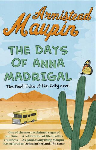 The Days of Anna Madrigal: Tales of the City 9 - Tales of the City (Paperback)