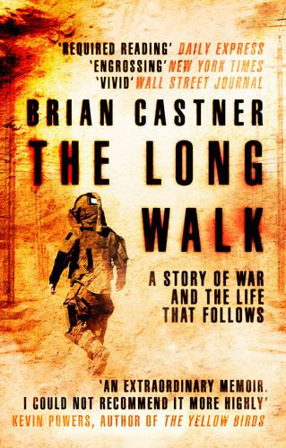 The Long Walk: A Story of War and the Life That Follows (Paperback)
