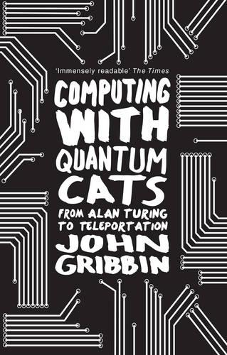 Computing with Quantum Cats: From Colossus to Qubits (Paperback)