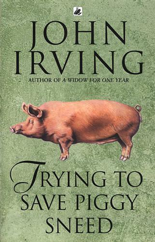 Trying To Save Piggy Sneed (Paperback)