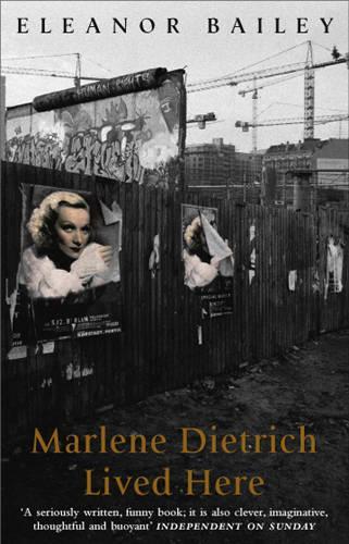 Marlene Dietrich Lived Here (Paperback)
