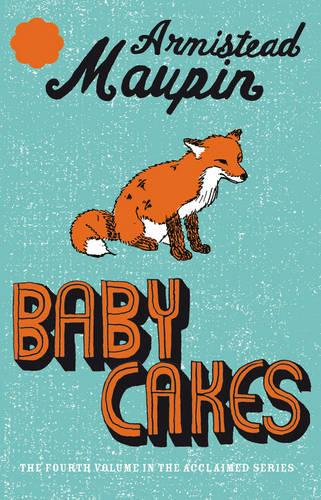 Babycakes: Tales of the City 4 - Tales of the City (Paperback)