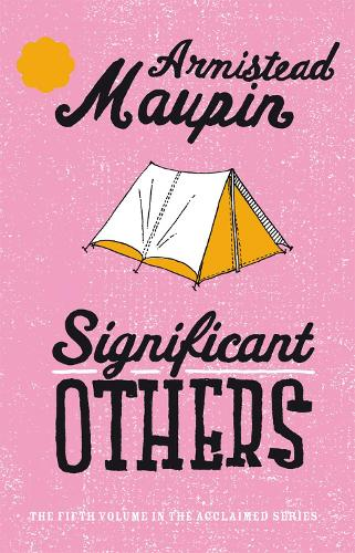 Significant Others: Tales of the City 5 - Tales of the City (Paperback)