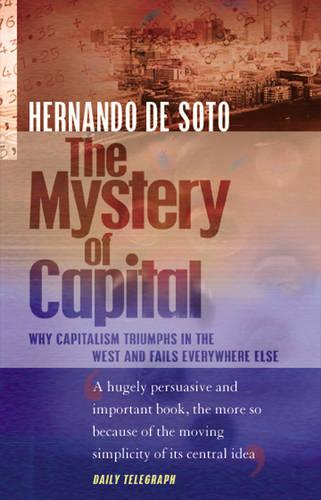 The Mystery Of Capital (Paperback)