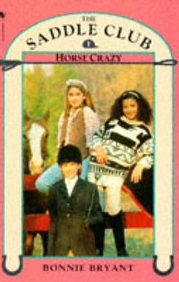 Horse Crazy - Saddle Club No.1 (Paperback)
