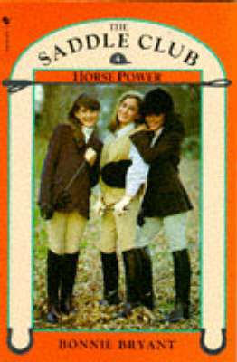 Saddle Club Book 4: Horse Power (Paperback)