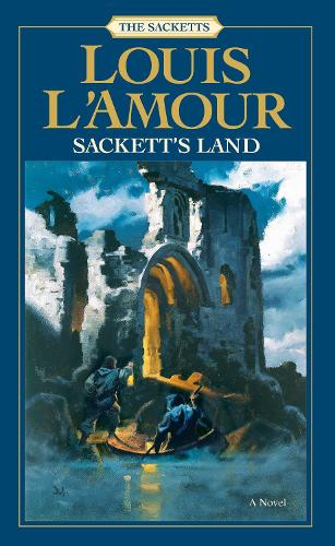 Sackett's Land: A Novel - Sacketts 1 (Paperback)
