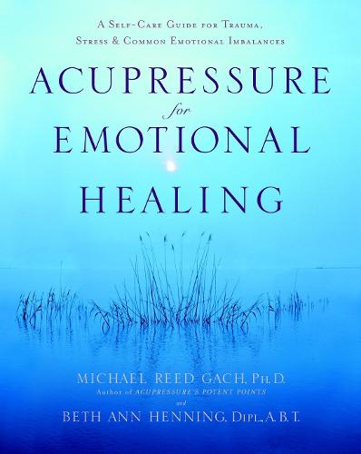 Acupressure For Emotional Heal (Paperback)