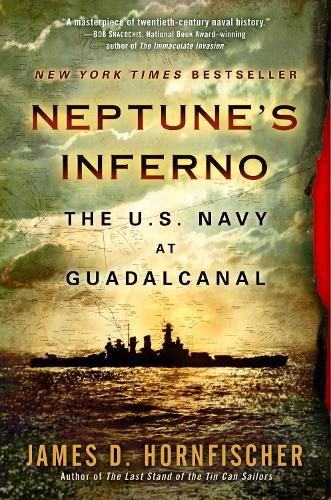 Neptune'S Inferno: The U.S. Navy at Guadalcanal (Paperback)