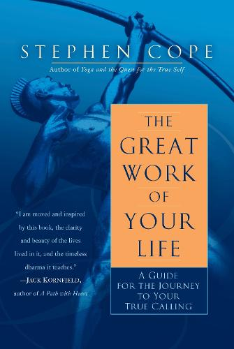 The Great Work Of Your Life (Paperback)
