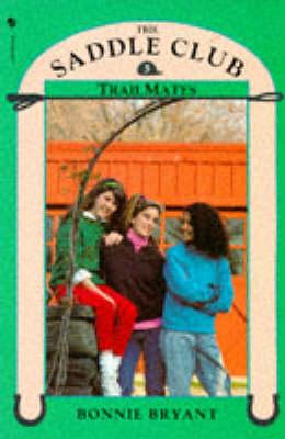 Trail Mates - Saddle Club No. 5 (Paperback)