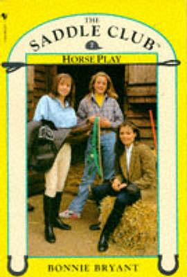 Horse Play - Saddle Club No. 7 (Paperback)