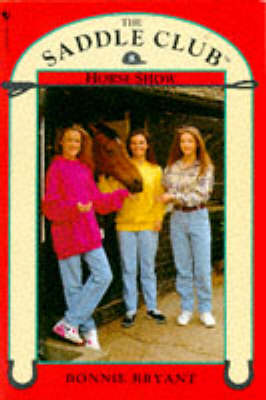 Horse Show - Saddle Club No. 8 (Paperback)