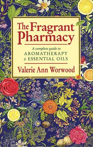 The Fragrant Pharmacy (Paperback)