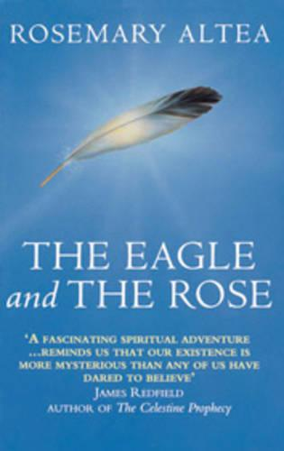 The Eagle And The Rose (Paperback)