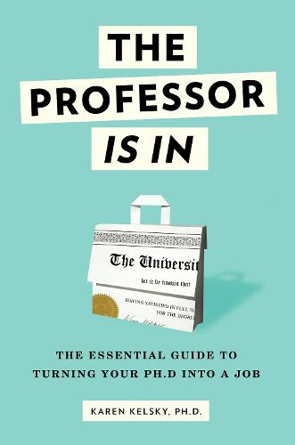The Professor Is In (Paperback)