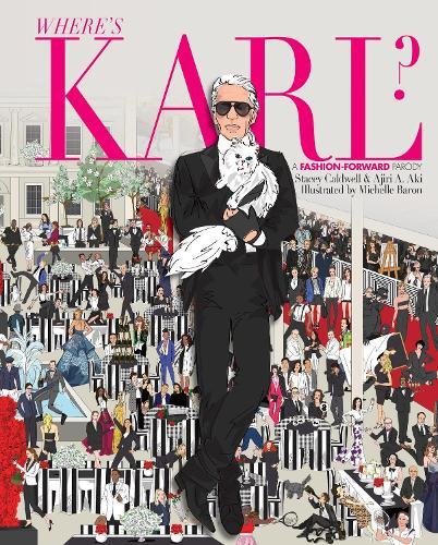 Where's Karl?: A Fashion-Forward Parody (Hardback)
