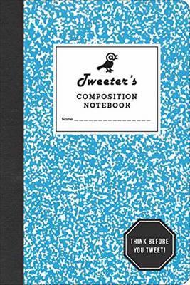 Tweeter's Composition Notebook (Paperback)