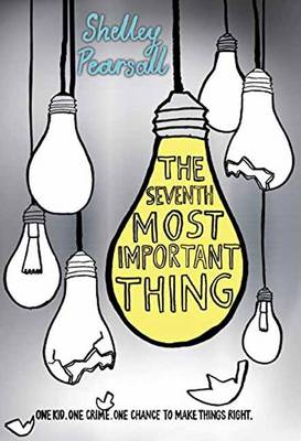 The Seventh Most Important Thing (Hardback)