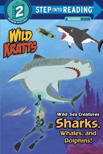 Wild Sea Creatures Sharks, Whales And Dolphins Step Into Reading Lvl 2 (Paperback)