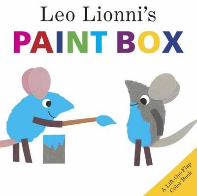 Leo Lionni's Paint Box: A Lift-the-Flap Colour Book (Hardback)
