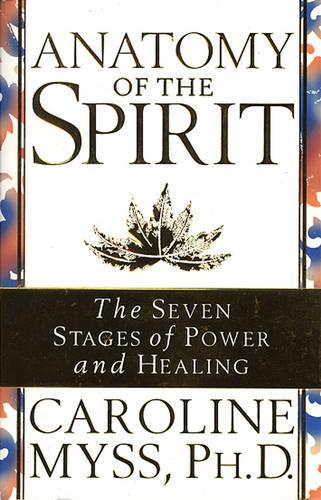 Anatomy Of The Spirit (Paperback)
