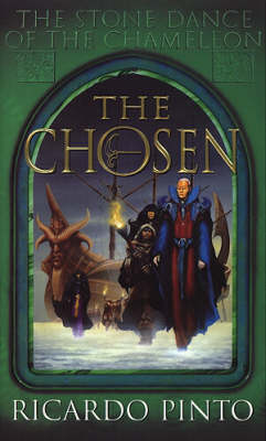 The Chosen - The Stone Dance of the Chameleon Bk. 1 (Paperback)