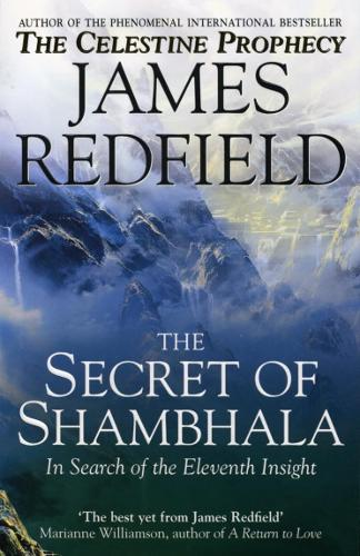 The Secret Of Shambhala: In Search Of The Eleventh Insight (Paperback)