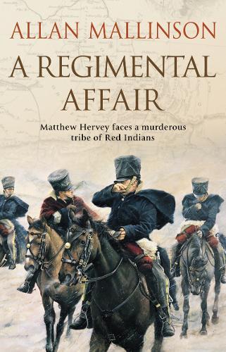 A Regimental Affair: (Matthew Hervey 3) - Matthew Hervey (Paperback)