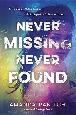 Never Missing, Never Found (Hardback)