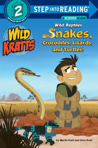 Wild Reptiles Snakes, Crocodiles, Lizards And Turtles Step Into ReadingLvl 2 (Paperback)
