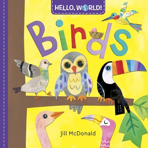 Hello, World! Birds (Board book)