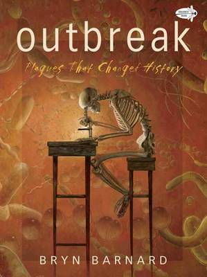 Outbreak! Plagues That Changed History (Paperback)
