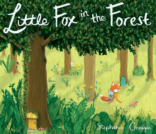 Little Fox In The Forest (Hardback)