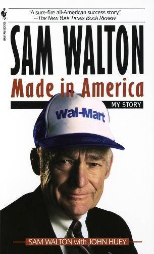 Sam Walton: Made In America (Paperback)