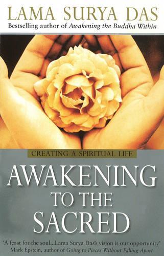 Awakening To The Sacred (Paperback)