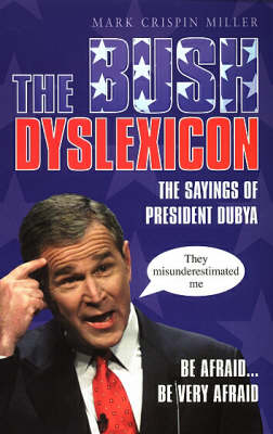 The Bush Dyslexicon (Paperback)