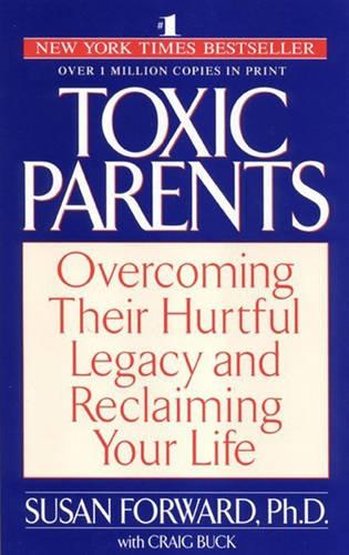 Toxic Parents (Paperback)
