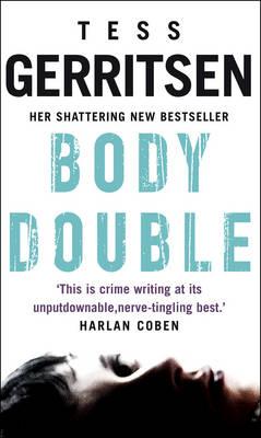 Body Double: (Rizzoli & Isles series 4) - Rizzoli & Isles (Paperback)