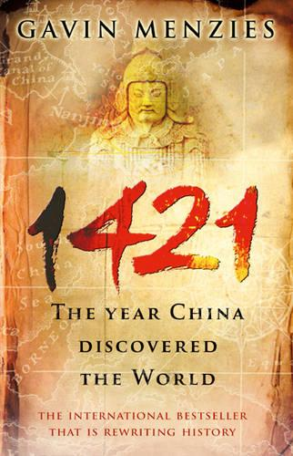 1421: The Year China Discovered The World (Paperback)