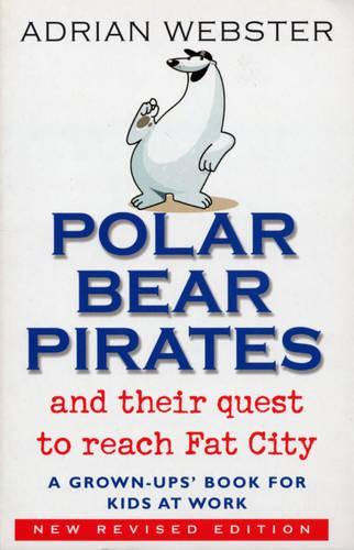 Polar Bear Pirates (Paperback)