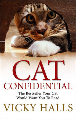 Cat Confidential: The Book Your Cat Would Want You To Read (Paperback)