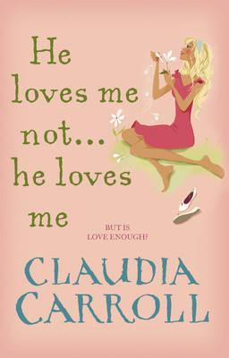 He Loves Me Not... He Loves Me (Paperback)