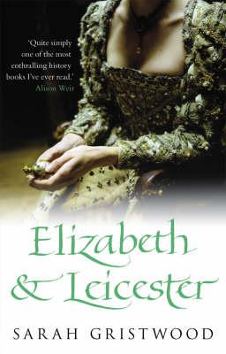 Elizabeth & Leicester (Paperback)