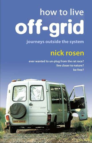 How to Live Off-Grid (Paperback)